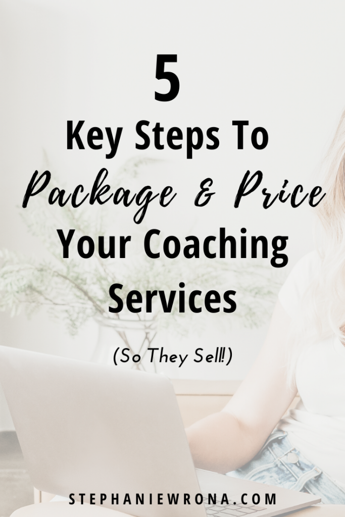 5 Key Steps to Package and Price Your Coaching Services